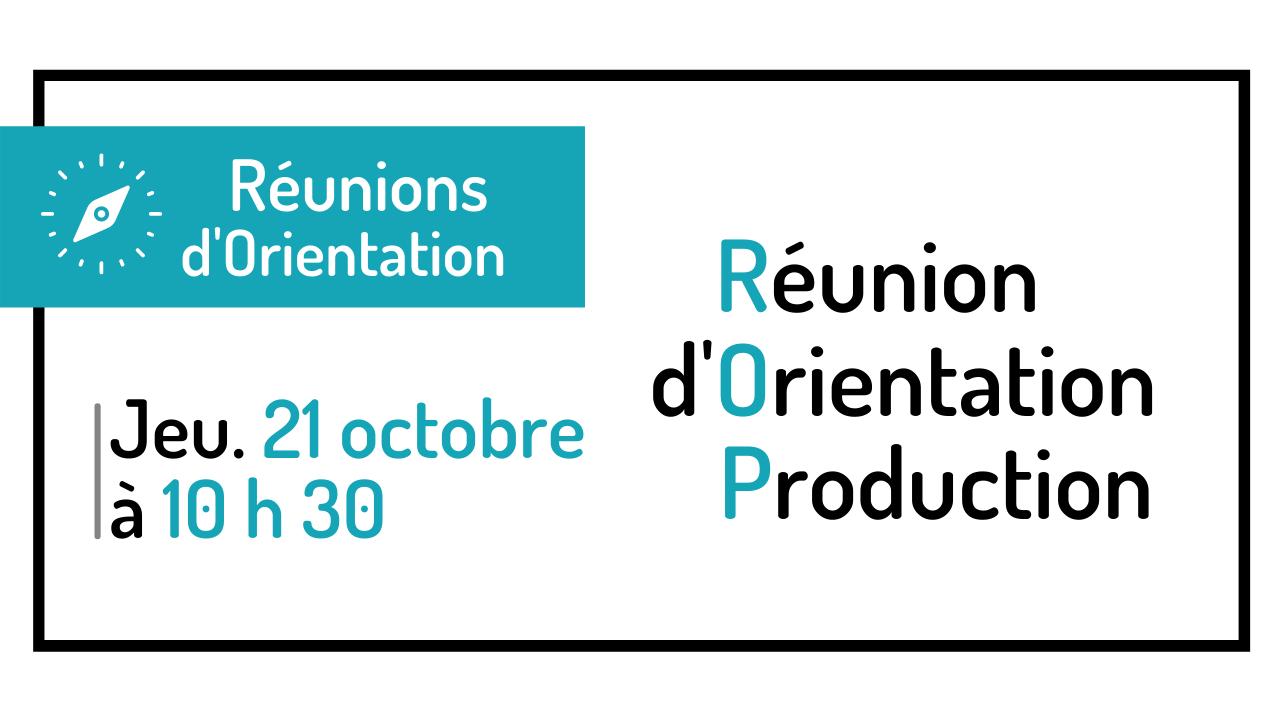 Réunion d'Orientation Production